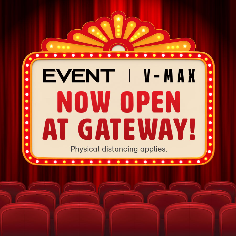 Event Cinemas V-Max Now Open at Gateway!