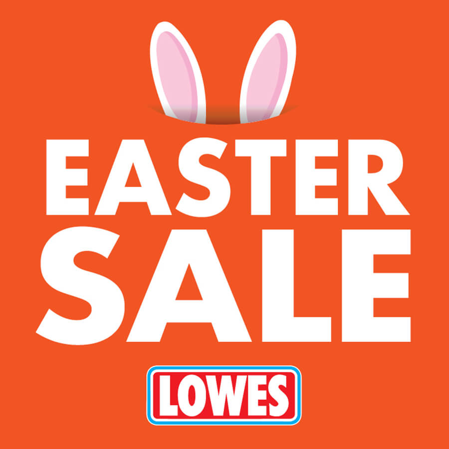 Lowes Easter Sale