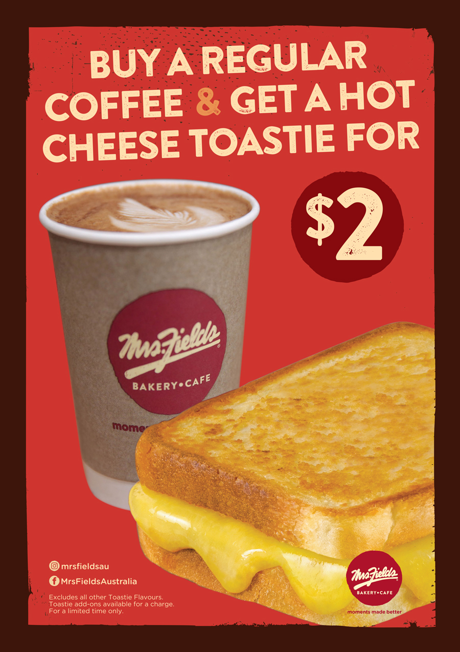 $2 Takeaway Hot Double Cheese Toastie at Mrs Fields