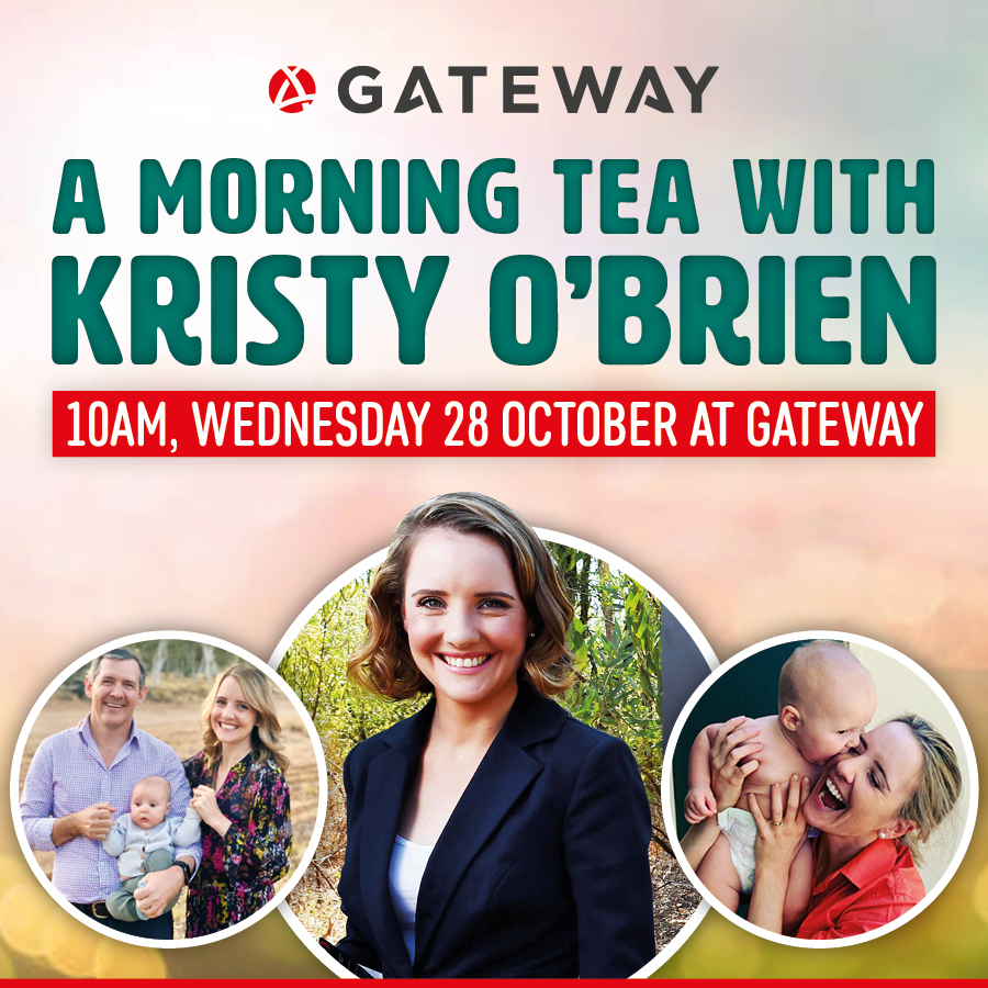 Gateway invites you to a FREE Morning Tea with Kristy O'Brien