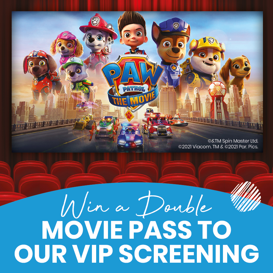 WIN A Double Movie Pass To Our VIP Screening of 'PAW Patrol: The Movie'